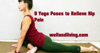 9 Yoga Poses to Relieve Hip Pain