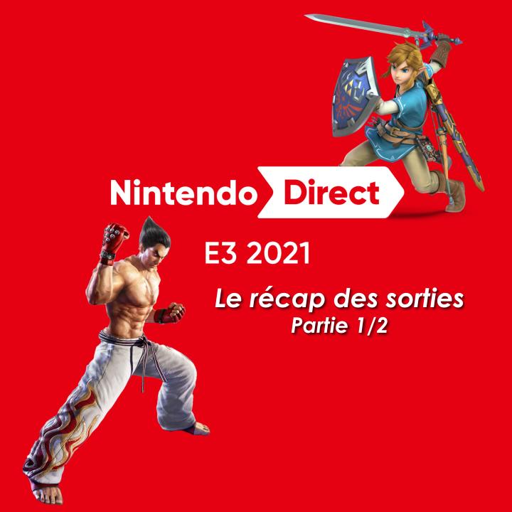 Récap Nintendo Direct