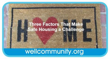 Three Factors That Make Safe Housing a Challenge