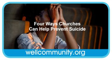 Four Ways Churches Can Help Prevent Suicide