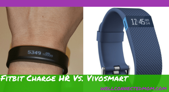 Trackers: Fitbit Charge HR vs VivoSmart - The Well Connected Mom