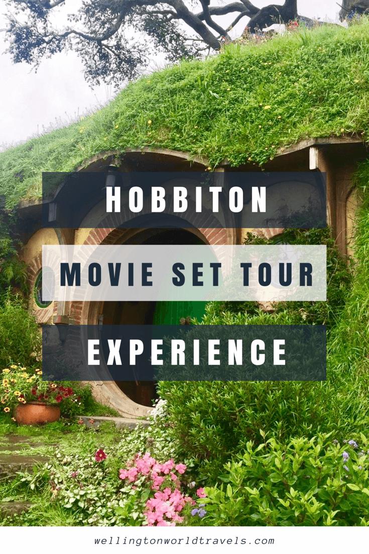 Hobbiton Movie Set Tour Experience - Wellington World Travels   Things to do in New Zealand   travel bucket list ideas #Hobbiton #HobbitonTours