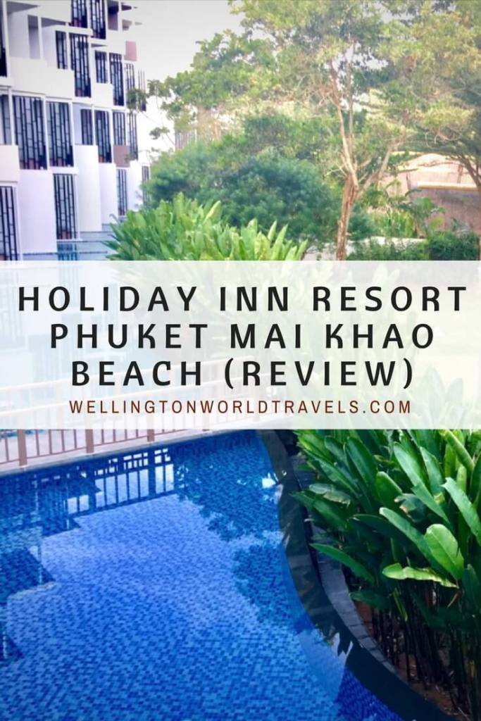 Holiday Inn Resort Phuket Mai Khao Beach - Wellington World Travels | hotel review in Phuket #HolidayInn #HolidayInnPhuket #hotelreview