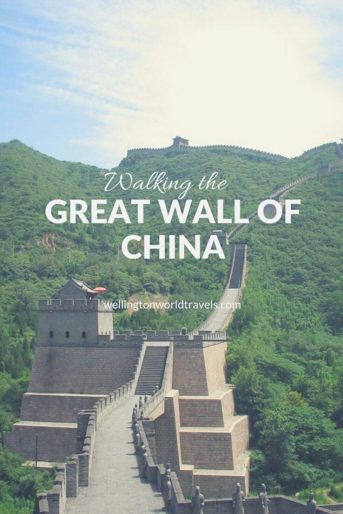 Walking the Great Wall of China - Wellington World Travels | travel destinations | travel bucket list ideas #photodiary #photoessay