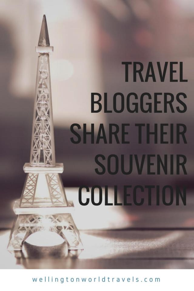 Travel Bloggers Share Their Souvenir Collection - Wellington World Travels | travel bloggers and their souvenir collection #travel #souvenirs
