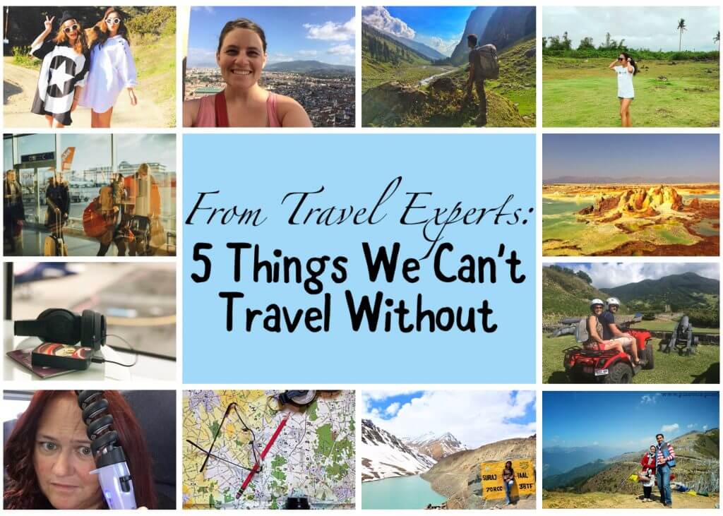 From Travel Experts: 5 Things We Can't Travel Without
