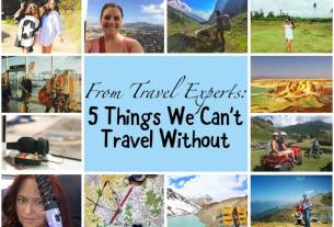 From Travel Experts: 5 Things we can't travel without - Wellington World Travels #packingtips #grouppost #collaborativepost #packing essentials