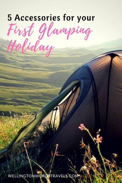 5 Accessories for Your First Glamping Holiday - Wellington World Travels | camping accessories | clamping accessories #glamping #outdooractivities