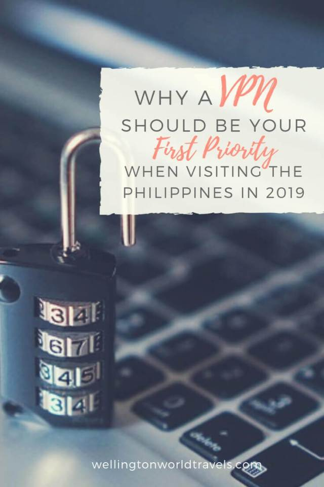 Why A VPN Should Be Your First Priority When Visiting the Philippines in 2019 - Wellington World Travels | travel tips when traveling #vpn