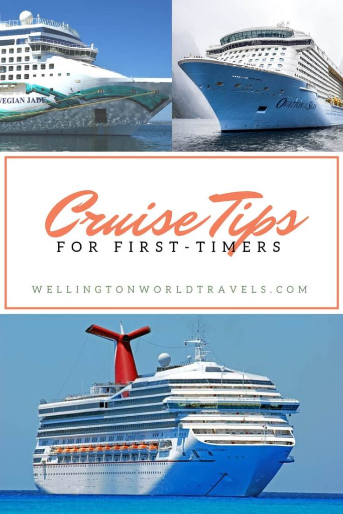 Cruise Tips for First-Timers - Wellington World Travels | first time cruisers tips #cruisetips