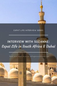 Interview with Suzanne: Expat Life in South Africa & Dubai