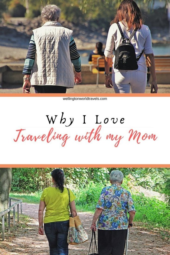 Why Traveling with My Mom is One of the Best Experiences of my Life - Wellington World Travels | benefits of traveling with mother | reasons why you should travel with mother | #familytravel #travelwithmom