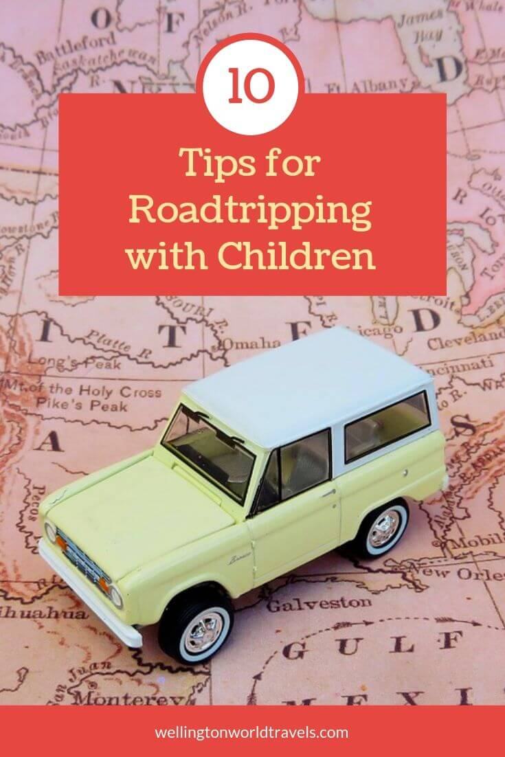 Tips for Roadtripping with Children - Wellington World Travels | family road trip #familytravel #travelwithkids