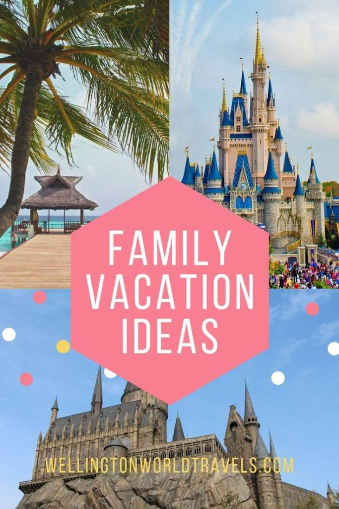 Best & Fun Family Vacation Ideas for Families - Wellington World Travels | family-friendly destinations || family vacation || family holidays #familytravel #travelwithkids