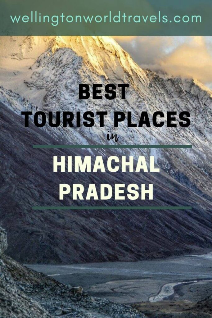 Best 7 Tourist Places in Himachal Pradesh during Snowfall Season - Wellington World Travels