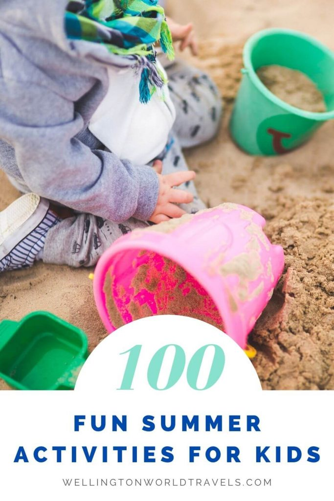 Fun and Cheap Summer Activities for Kids and Parents - Wellington World Travels
