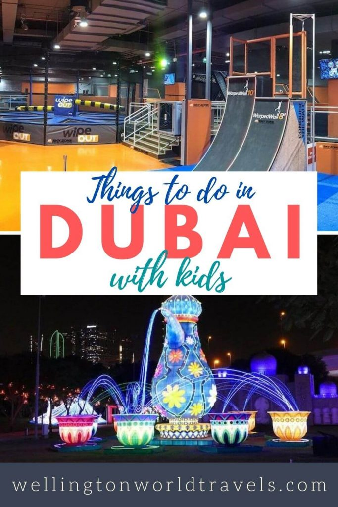 Things to do in Dubai with Kids - Wellington World Travels