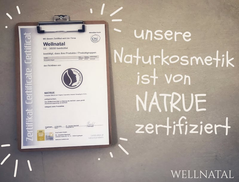 WELLNATAL Naturkosmetik von Natrue zertifiziert