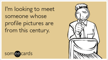 meet-someone-profile-pictures-century-flirting-ecards-someecards