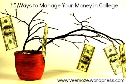 15 ways to manage your money in college