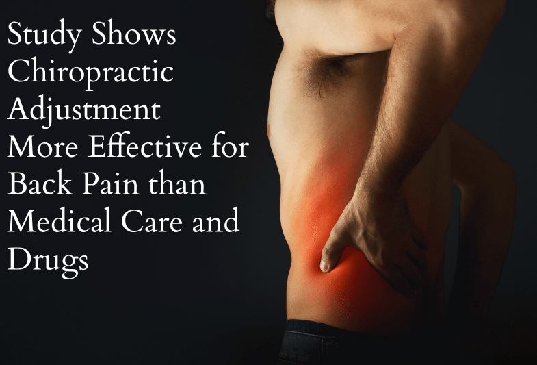 man with back pain with words chiropractic treatment more effective than drugs or medical care