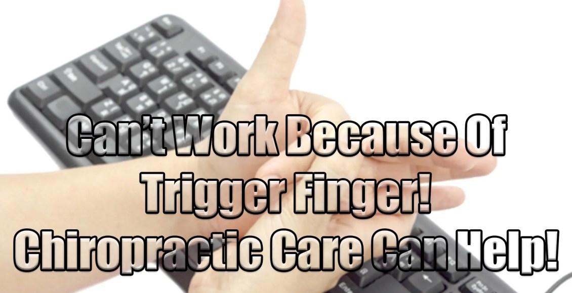 trigger finger injury chiropractic care el paso tx.