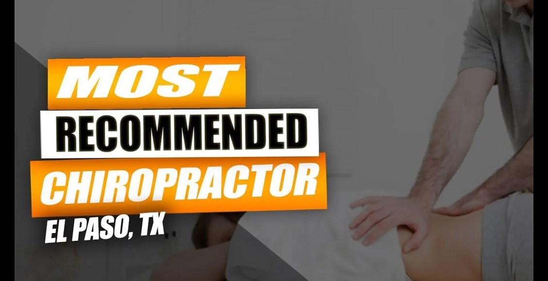 most effective chiropractor el paso tx.