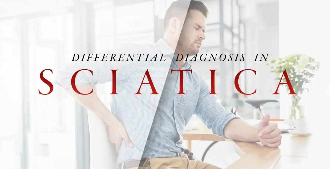 Differential Diagnosis in Sciatica | El Paso, TX Chiropractor
