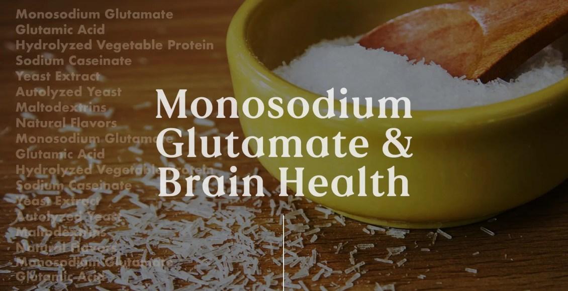 Functional Neurology: Monosodium Glutamate and Brain Health   El Paso, TX Chiropractor