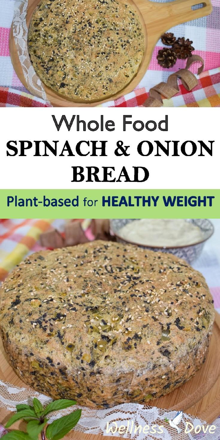 Fresh Spinach & Onion Whole Wheat Bread | Whole Food Vegan
