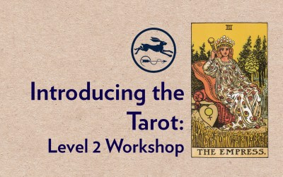 Sat 19th Oct. 2019 | Tarot Workshop for Beginners (part 2)