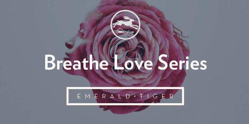 Thursday 18th April, 2019   Breathe Love Series