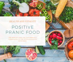Positive Pranic Food