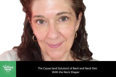 The Cause (and Solution) of Back and Neck Pain With Neck Shaper