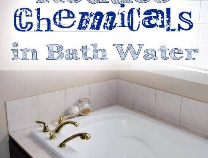 how to reduce chemicals in bath water