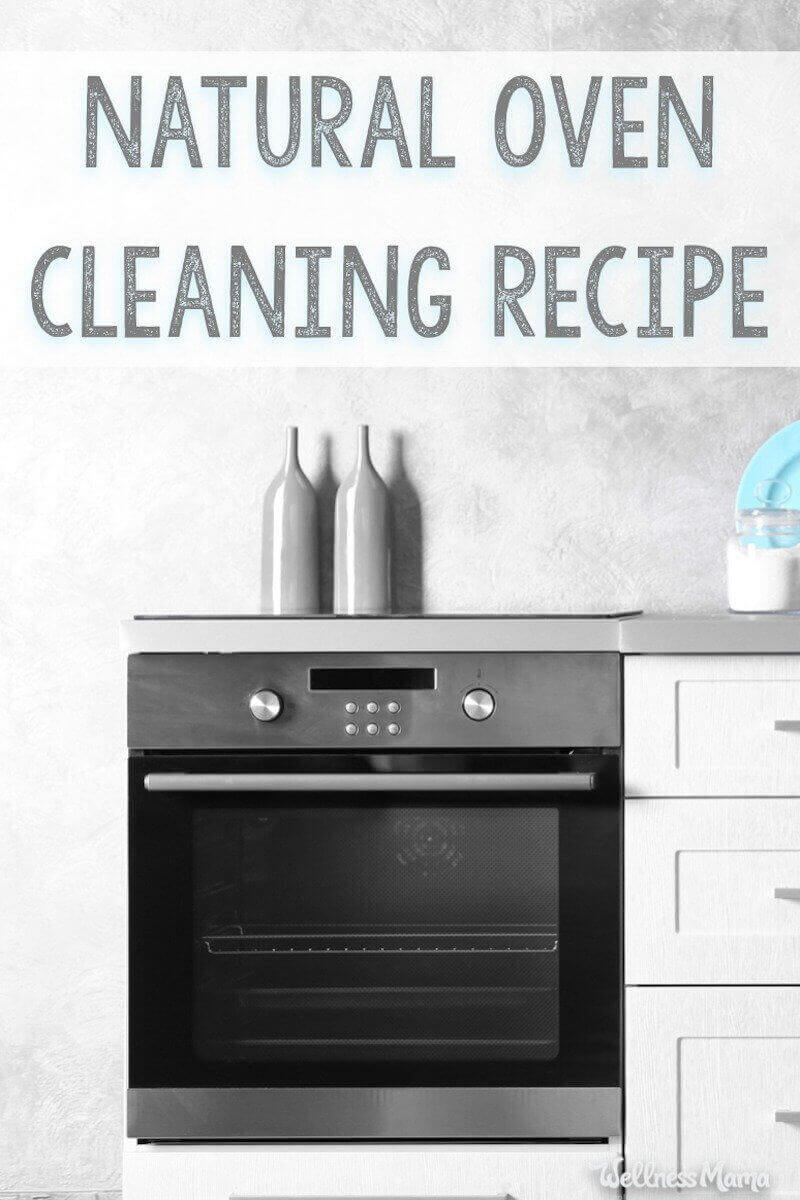 Best Way To Clean An Oven Natural Oven Cleaner Wellness Mama