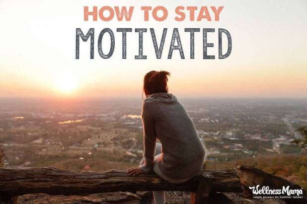 How to stay motivated with a healthy lifestyle