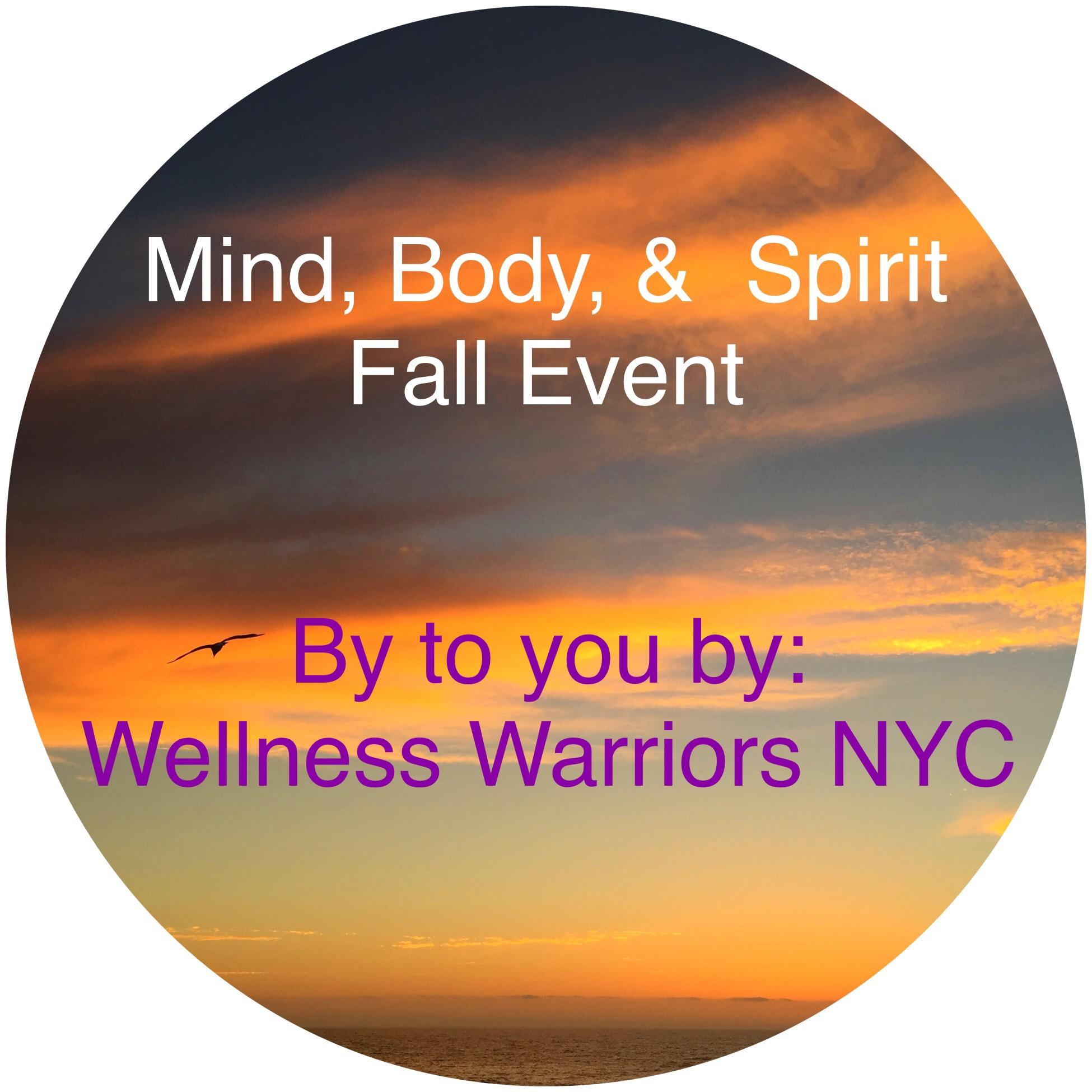 Fall Mind Body Amp Spirit Wellnesswarriors Nyc