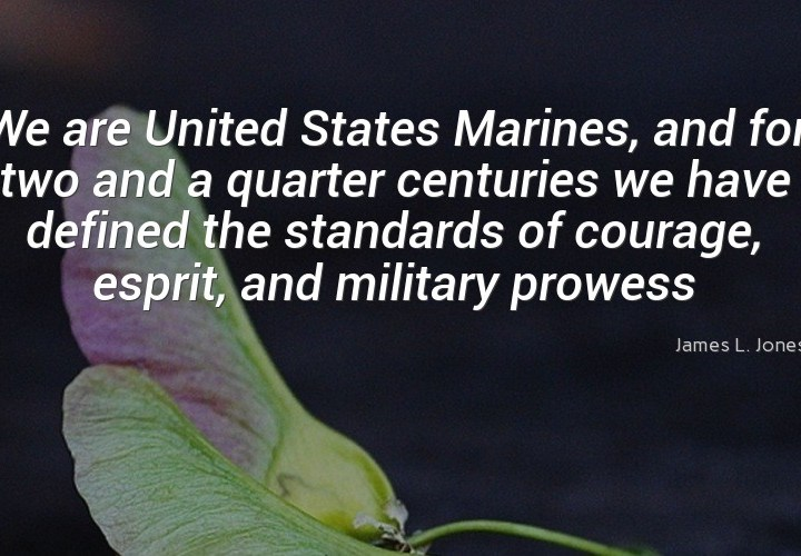 We are United States Marines