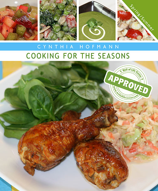 Cooking For The Seasons: Spring/Summer
