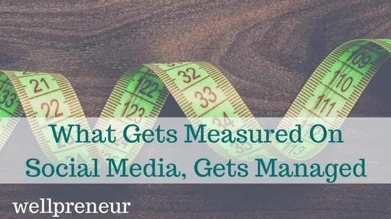 What Gets Measured On Social Media, Gets Managed FB