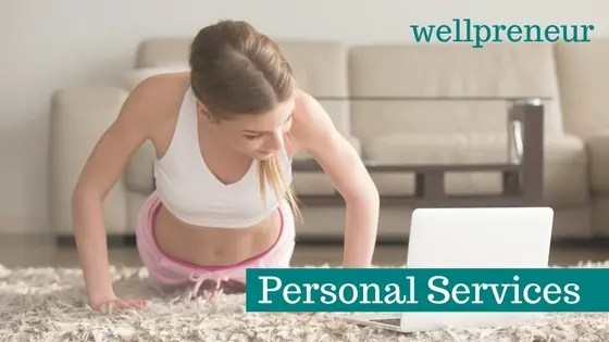 Start a Personal Service Based Wellness Business
