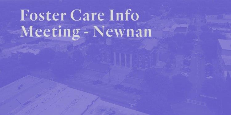 Foster Care Info Meeting – Newnan