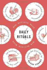 The daily rituals of the world's most creative people