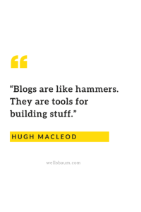 Blogs are like hammers