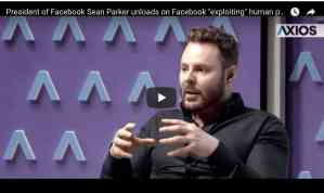 "Sean Parker: Facebook exploits a ""vulnerability in human psychology"""