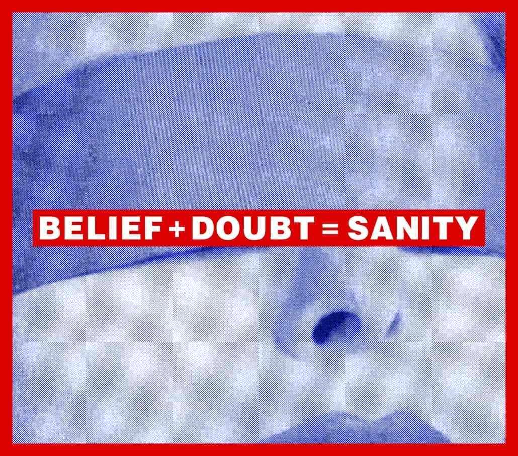 BARBARA KRUGER: BELIEF+DOUBT