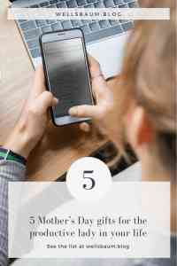 5 Mother's Day gifts for the productive lady in your life