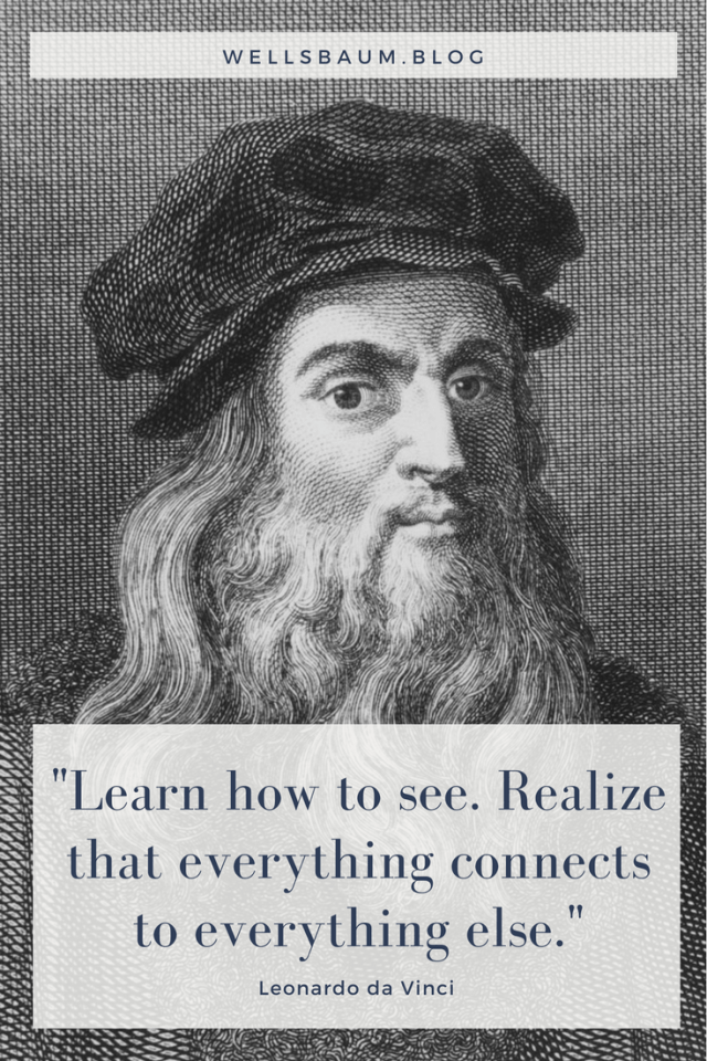 """""""Learn how to see. Realize that everything connects to everything else."""" — Leonardo da Vinci, Leonardo da Vinci quotes, Leonardo da Vinci art, Leonardo da Vinci history, Leonardo da Vinci drawings, #art #paintings, Leonardo da Vinci paintings, Leonardo da Vinci kids"""