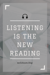 Listening is the new reading